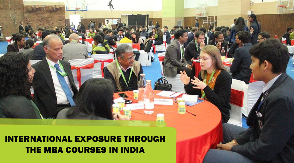 International Exposure through the MBA courses in India