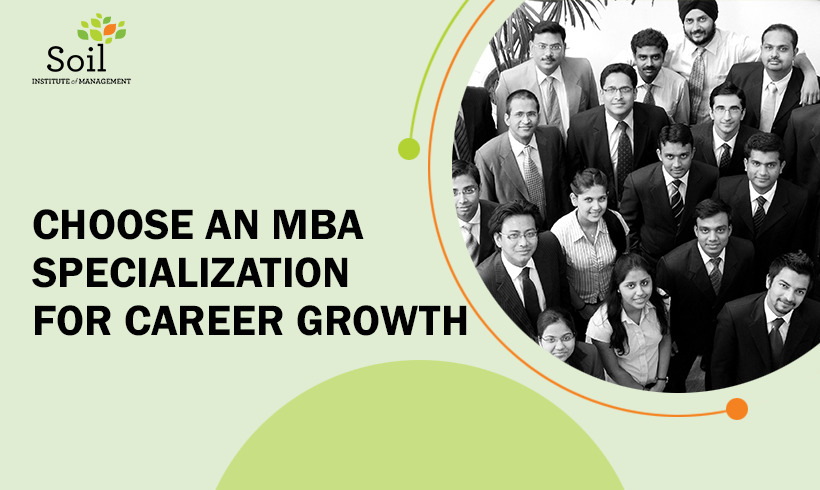 Choose An MBA Specialization For Career Growth