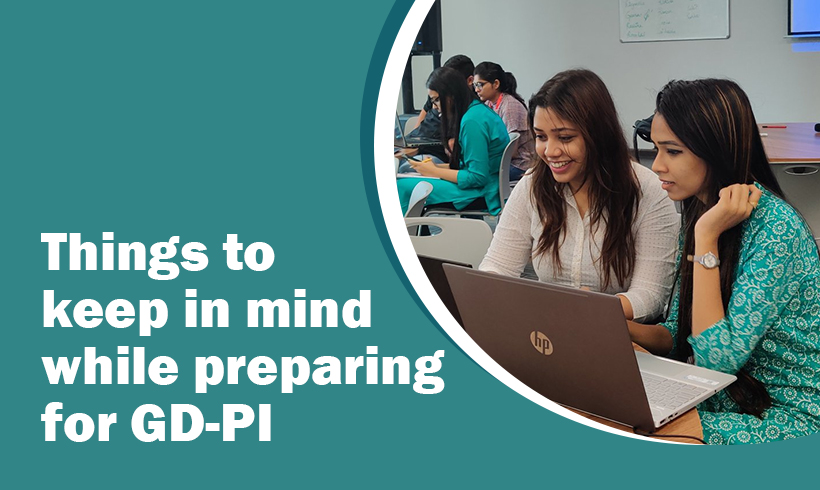 Things to keep in mind while preparing for GD-PI