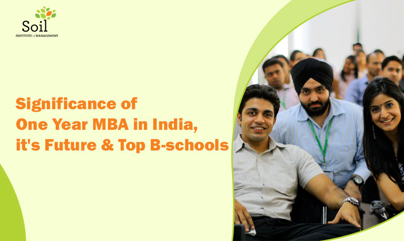 Significance of One Year MBA in India, future & Top B-schools
