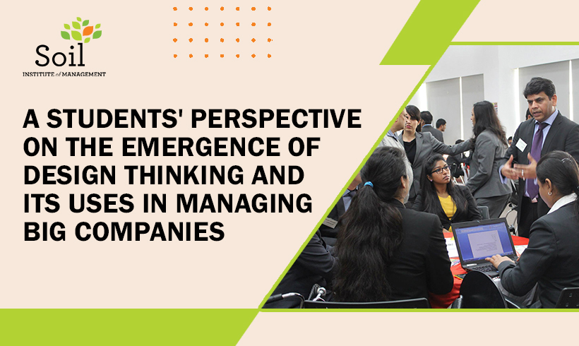 A students' perspective on the emergence of design thinking and its uses in managing big companies
