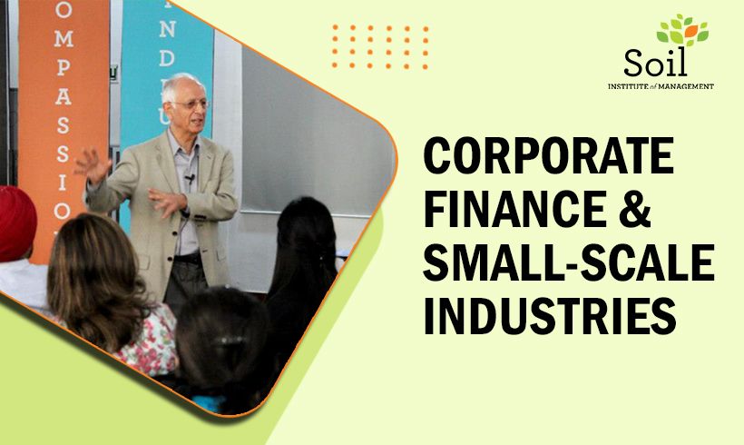 Corporate Finance & Small-Scale Industries