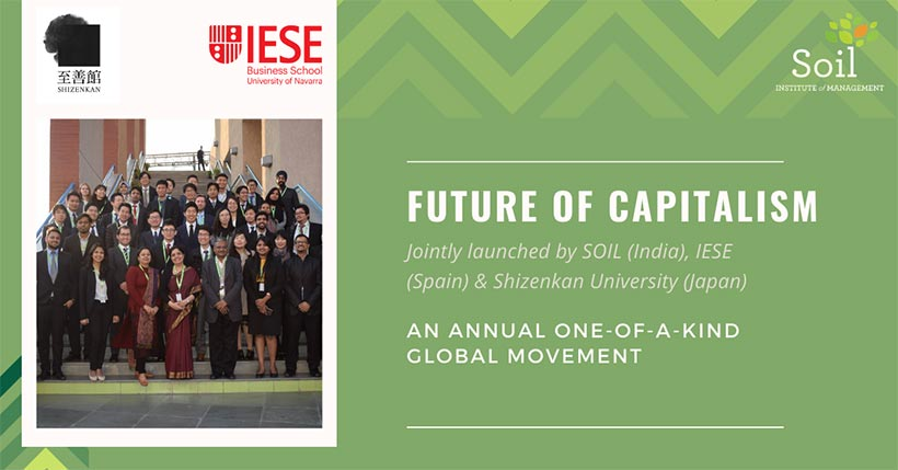 The Future of Capitalism, a course by SOIL in association with Shizenkan University Japan and IESE Business School, Spain.